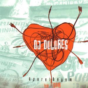 DJ DOLORES - APARELHAGEM