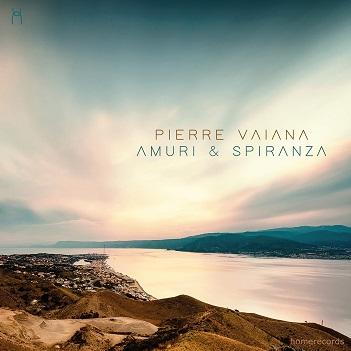 VAIANA, PIERRE - AMURI & SPIRANZA