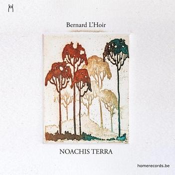 L'HOIR, BERNARD - NOACHIS TERRA