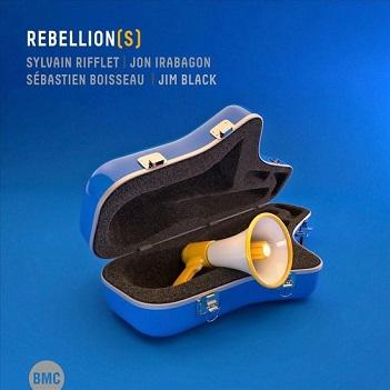 RIFFLET, SYLVAIN & JON IR - REBELLION(S)