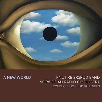 REIERSRUD, KNUT - A NEW WORLD