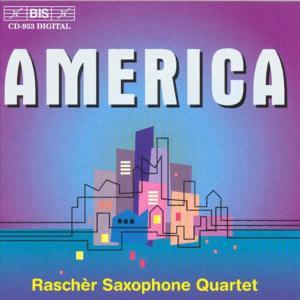 RASCHER SAXOPHONE QUARTET - AMERICA
