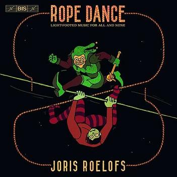 ROELOFS, JORIS - ROPE DANCE -SACD-