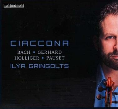 GRINGOLTS, ILYA - CIACCONA -SACD-