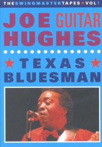 HUGHES, JOE -GUITAR- - TEXAS BLUESMAN