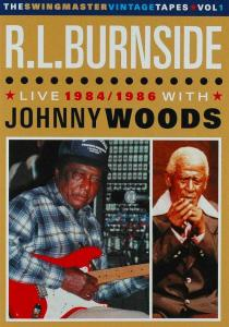 BURNSIDE, R.L./JOHNNY WOO - LIVE 1984/86