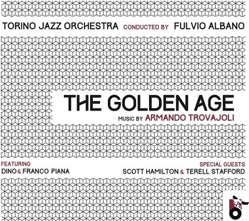 TORINO JAZZ ORCHESTRA - CONDUCTED BY FULVIO ALBANO - GOLDEN AGE - MUSIC BY..