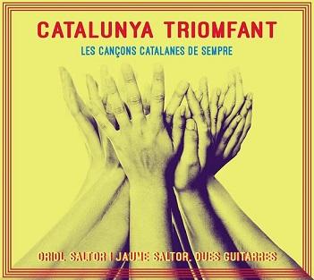 SALTOR, ORIOL & JAUME SAL - CATALUNYA TRIOMFANT