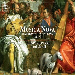 HESPERION XXI - MUSICA NOVA HARMONIE DES