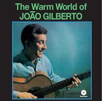 GILBERTO, JOAO - WARM WORLD -HQ-