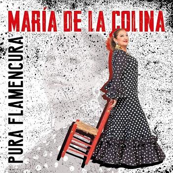 COLINA, MARIA DE LA - PURA FLAMENCURA