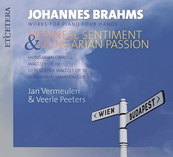 VERMEULEN, JAN / VEERLE P - BRAHMS: VIENNESE SENTIMEN