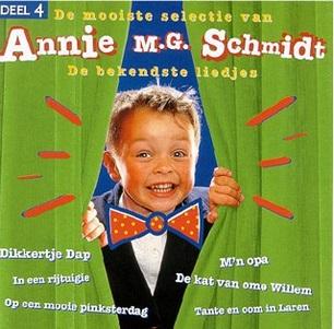 ANNIE M. G. SCHMIDT - DE BEKENDSTE LIEDJES