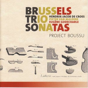 PROJECT BOUSSU - BRUSSELS TRIO SONATAS