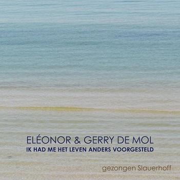 ELEONOR & GERRY DE MOL - IK HAD ME HET LEVEN..