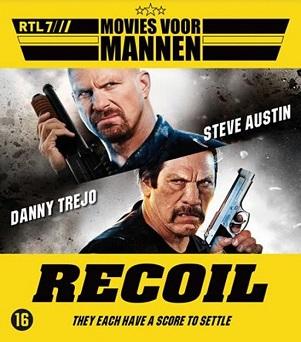 MOVIE - RECOIL (W/ DANNY TREJO, STEVE AUSTIN)