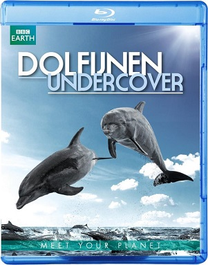 DOCUMENTARY/BBC EARTH - DOLFIJNEN UNDERCOVER