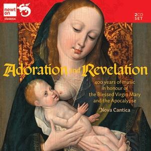 NOVA CANTICA - ADORATION AND REVELATION