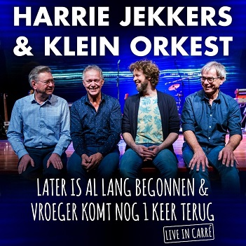 JEKKERS, HARRIE & KLEIN O - LATER IS.. -CD+DVD-