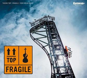 TOP, TJEERD - FRAGILE-FOR VIOLIN SOLO