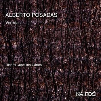 CARLOS, RICARDO CAPELLINO - ALBERTO POSADAS: VEREDAS