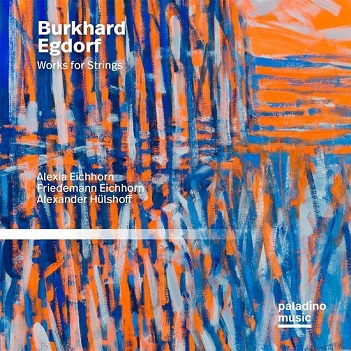 EICHHORN, ALEXIA / FRIEDE - BURKHARD EGDORF: WORKS FOR STRINGS