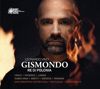 VINCI, L. - GISMONDO RE DI POLONIA