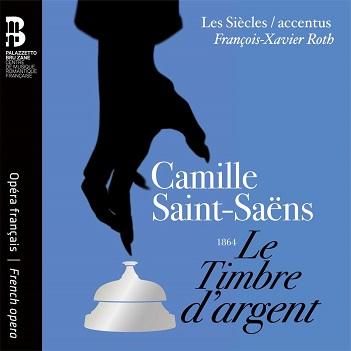 SAINT-SAENS, C. - LE TIMBRE D'ARGENT